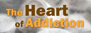 Addiction-Series-The-Heart-of-Addiction